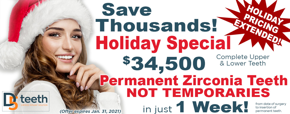 Save Thousands and get Permanent Teeth Not Temporaries in just 1 Week! Offer Expires Dec. 31, 2020!